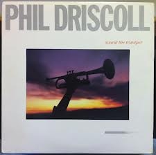 Phil Driscoll (phenomenal trumpet)