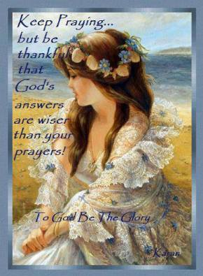God Is Wiser Than Our Prayers