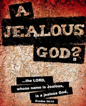 God Is Jealous For You