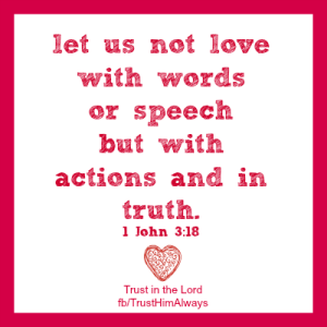 Love w:Action & Truth